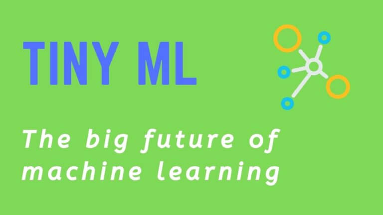 Why the Big Future of Machine Learning Is Tiny